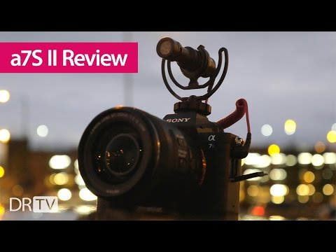 Sony a7S II Fingers-on Overview