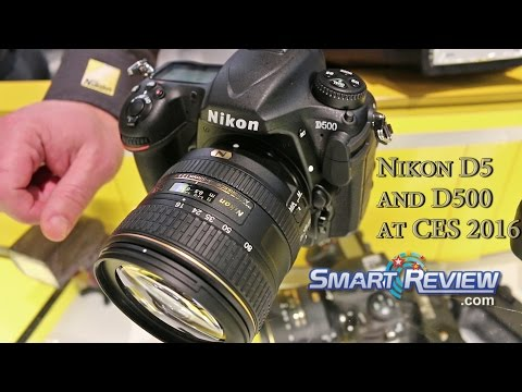 CES 2016 | Nikon's Most recent D5 and D500 DSLRs | Electronic SLRs |  Nikon 4K Movie DSLR