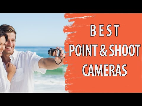 14 Ideal Point and Shoot Compact Digital Cameras 2016